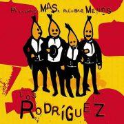 LOS RODRIGUEZ - MI ENFERMEDAD