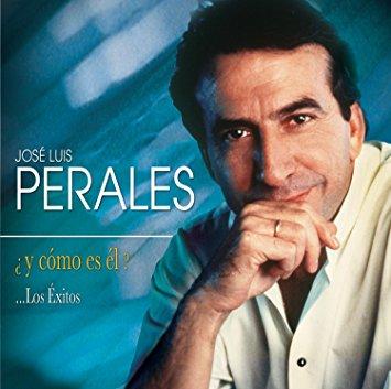JOSE LUIS PERALES - ¿Y COMO ES EL?