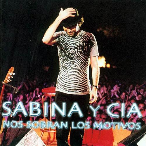 Sabina | NOS SOBRAN LOS MOTIVOS sabina tan joven y tan viejo